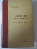 Livre Ancien D école Manuel Scolaire   Lecture Expliquée   Mironneau Et Royer  1913 - Cultural