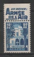 """ALGERIE - BANDE PUB """" Un Métier ARMEE De L'AIR """" Sur Timbre Neuf **  PATIO Du BARDO 15f Bleu - Algérie (1924-1962)"""