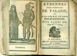 Blocquel - Etrennes Sans Pareilles De Falaise Ou Le Plus Utile Et Le Plus Curieux Des Almanachs, Pour L'année 1826. - 1801-1900