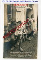 ROMAGNE-55-ENFANTS-Repas-Soupe-Partage-Propagande Allemande-Carte Photo Allemande-Guerre 14-18-1 WK-Militaria-Feldpost- - Oorlog 1914-18