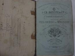 ARTS ET METIERS ENTREPRISE CH. BATISTE ET CIE USINES A VAPEUR   TOULOUSE CATALOGUE DE PRIX COURANT DE MENUISERIE 1884 - Other Plans