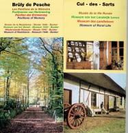 Ancien Dépliant Sur Cul-des-Sarts (Musée Vie Rurale) Et Brûly De Pesche (Pavillon De Mémoire, Résistance) (Vers 1995) - Tourism