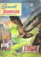 Samedi Jeunesse N° 136 Février 1969 Inga - Samedi Jeunesse