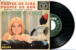 EP 45tours : FRANCE GALL  : Poupée De Cire Poupée De Son - Dis à Ton Capitaine  (1965) - Vinyl Records
