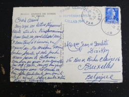 CALLAS DU VAR - VAR - CACHET ROND MANUEL SUR MARIANNE MULLER POUR LA BELGIQUE - GORGES DU VERDON - Marcophilie (Lettres)