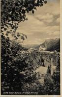 BAD - SCHULS → Oder Auch Scuol,  Brücke Mit Dorfpartie Und Protest. Kirche 1956 - GR Grisons