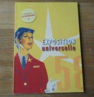 Exposition Universelle 58   ( Les Cahiers De La Fonderie Revue D´histoire Sociale Et Industrielle De Bruxelles ) - Belgique