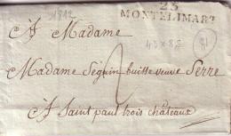 DROME - 25 MONTELIMART - 43x8mm - 12/12/1812 - LETTRE AVEC TEXTE ET SIGNATURE POUR POUR MADAME SEGUIN A ST PAUL 3 CHATEA - Marcophilie (Lettres)