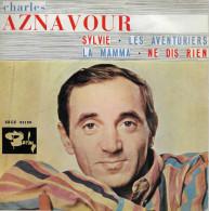 Charles Aznavour 45t. EP ESPAGNE *sylvie* - Andere - Franstalig
