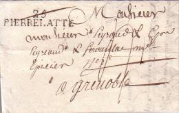 DROME - 25 PIERRELATTE - LETTRE DU 10-10-1822 - AVEC TEXTE ET SIGNATURE - INDICE 7. - Marcophilie (Lettres)