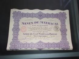 MINES DE MATRACAL Etat De Durango (mexique)   100 Francs - Aandelen