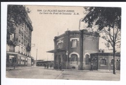 Dept 93. LA PLAINE-SAINT-DENIS. La Gare Du Pont De Soissons. - Autres Communes