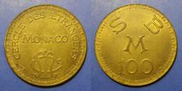 MONACO - Cercle Des Etrangers - 100 - Rare ! - Casino