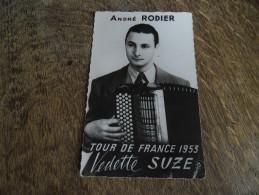 CPA Du Tour De France 1953 - Publicité Vedette Et Suze - Portrait André Rodier - Cyclisme