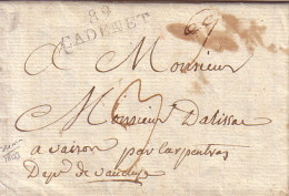 VAUCLUSE - 89 CADENET - LETTRE DE CUCURON AVEC TEXTE ET SIGNATURE - LE 20-2-1803 - INDICE 12 - COTE 100€. - Marcophilie (Lettres)