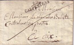 VAUCLUSE - 89 CARPENTRAS - 11 MARS 1819 - LETTRE AVEC TEXTE ET SIGNATURE DU PERE TISSOT POUR LE CONTROLEUR DES POSTES A - Marcophilie (Lettres)