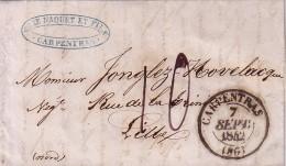 VAUCLUSE - CARPENTRAS (86)- T13 DU 7 SEPTEMBRE 1842 - LETTRE AVEC TEXTE ET SIGNATURE POUR LILLE - TAXE 10 MANUSCRITE. - Marcophilie (Lettres)