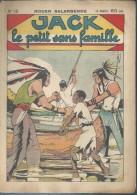 """JACK LE PETIT SANS FAMILLE   N° 15  """" UN DRAME NOCTURNE """"  - ROGER SALARDENNE - Déssin: M.V. - Année 30/40 - Other Magazines"""