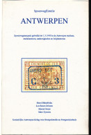 LIVRE Belgique - Spoorwegfilatelie ANTWERPEN Tot 1940 , Par Hendrickx, Sauer,... 149 P. , 1996 ,  Etat NEUF   --  15/270 - Chemins De Fer