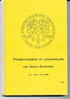 LIVRE Belgique - Post Geschiedenis Groot ZAVENTEM, Par Van Hamme,  156 P. , 1980 ,  Etat NEUF   --  15/271 - Filatelie En Postgeschiedenis