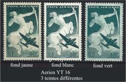 "Variétés Aérien YT 16 "" Centaure "" Trois Teintes Différentes - Variedades: 1945-49 Nuevos"