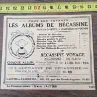 PUB PUBLICITE ANNEES 20 LES ALBUMS DE BECASSINE PINCHON GAUTIER ET LANGUEREAU - Colecciones