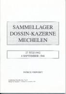 LIVRE Belgique WWII Sammellager Dossin-Kazerne 1942/1944 ,par Patrick Verwerft , 59 P. , 1997  --  15/280 - Militaire Post & Postgeschiedenis