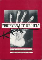 LIVRE WWII Concentratie Kampen - Brieven Uit De Hel  ,par Patrick Verwerft , 113 P. , 1992  --  15/282 - Poste Militaire & Histoire Postale