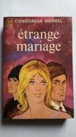 Etrange Mariage Concordia Merrel - Livres, BD, Revues