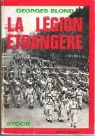 LA LEGION ETRANGERE - Histoire