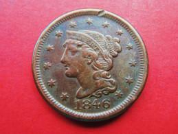 USA 1 Large Cent 1846 (Braited Hair) - 1840-1857: Braided Hair
