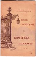 UNIVERSITE' DE NANCY-ECOLE SUPERIEURE DE DES INDUSTRIES CHIMIQUES 1944-COMPLETE DE TOUTES LES  PAGES-TRES BIEN CONSERVE´ - Libri, Riviste, Fumetti