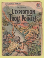 "WWII: COLLECTION PATRIE : L'EXPEDITION DE ""TROIS POINTES""  - NOUVELLE-GUINEE 1942 .. EDITION ROUFF. - Livres, BD, Revues"