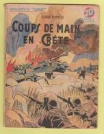 WWII: COLLECTION PATRIE : COUP DE MAIN EN CRETE . EDITION ROUFF. - Books, Magazines, Comics