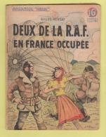 WWII: COLLECTION PATRIE : DEUX DE LA R.A.F. EN FRANCE OCCUPEE . EDITION ROUFF. - Livres, BD, Revues
