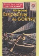 COLLECTION PATRIE - SOIS UN HOMME :  EXPLORATEURS DE GOUFFRES  ..... EDITION ROUFF . - Livres, BD, Revues
