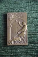 Médaille Société Canine Du MIDI - Chasse -Exposition Du Trentenaire 1er Prix .Signée G.CONTAUX - Professionnels / De Société