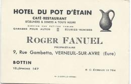 Carte Commerciale / Hotel Du Pot D'Etain / Roger Fanuel /VERNEUIL Sur AVRE/Eure /vers 1920-30    CAC8 - Visiting Cards