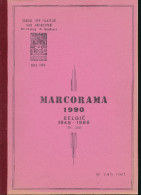LIVRE Belgique - MARCORAMA 1990 2de Deel - Belgie 1946/1986 , Par W. Van Riet , 155 P. - TB Etat  --  15/286 - Filatelie En Postgeschiedenis