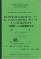 LIVRE Belgique - Postgeschiedenis Van SINT LAUREINS , Par Van De Veire/Vervaet , 32 P. , 1984 -  Etat NEUF --  15/289 - Filatelie En Postgeschiedenis