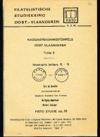 LIVRE Belgique - Raddagtekeningstempels OOST VLAANDEREN , Letter E-G ( GENT !!!) , 102 P. , 1991 -  TB Etat  --  15/293 - Philatélie Et Histoire Postale