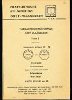 LIVRE Belgique - Raddagtekeningstempels OOST VLAANDEREN , Letter E-G ( GENT !!!) , 102 P. , 1991 -  TB Etat  --  15/293 - Filatelie En Postgeschiedenis