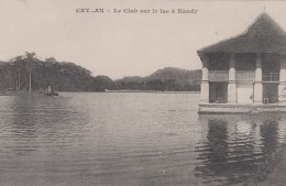 CEYLAN - Le Club Sur Le Lac Kandy - Sri Lanka (Ceylon)