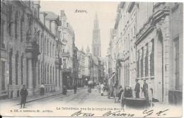Anvers - La Cathédrale Vue De La Longue Rue Neuve - Belgien
