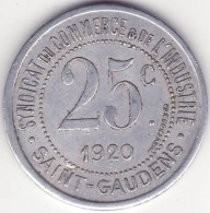 Saint Gaudens - 25 Centimes - 1920 - Monetary / Of Necessity