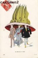 """ILLUSTRATEUR XAVIER SAGER """" LA MODE EN 1909 """" CHAPEAU HUMOUR - Sager, Xavier"""