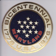 MARYLAND -BICENTENARIAL USA - CHAPA METALICA ESMALTADA DE COCHE - AÑ0 1950/60 - DIAMETRO 7,5 CMS - Automóviles