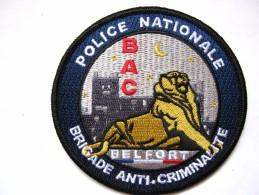 INSIGNE TISSUS PATCH  POLICE NATIONALE LA BAC DU 90 BELFORT ETAT EXCELLENT - Police & Gendarmerie