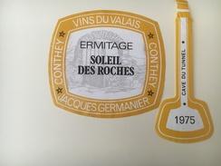 739 - Suisse Valais  Ermitge Soleil Des Roches Jacques Germanier Conthey 1975 - Etiquettes