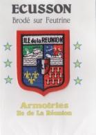 975 - ILE  De La Réunion  - Blason Ou écusson Brodée Sur Feutrine - ARMOIRIES Avec Contours Rouge - Patches